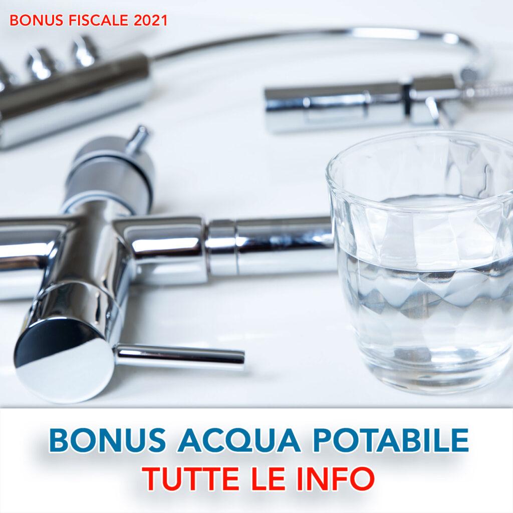 bonus acqua potabile incentivi risparmio idrico rubinetti 2021